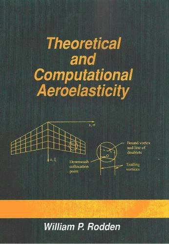 9780692012413: Theoretical and Computational Aeroelasticity
