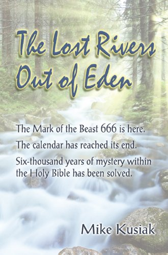 9780692014059: The Lost Rivers Out of Eden
