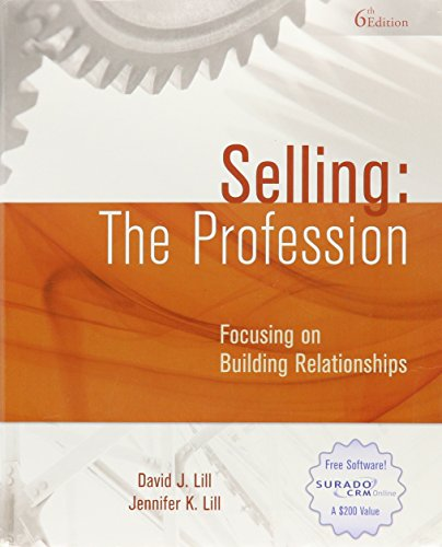 Selling : Focusing on Building Relationships: the: Lill, David J.,