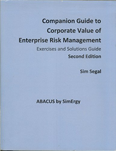 9780692014912: Companion Guide to Corporate Value of Enterprise Risk Management (Exercises and Solutions Guide)