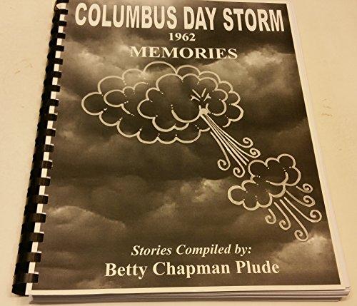 9780692014943: Columbus Day Storm: 1962: Memories