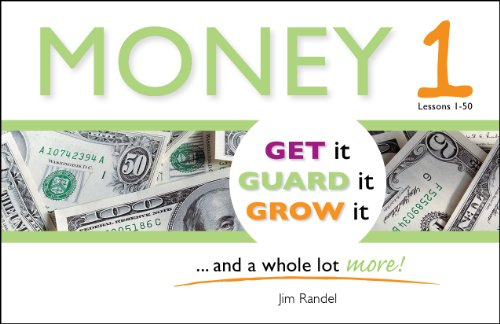 9780692015285: Money 1: Get it, Guard it, Grow It ... and a Whole Lot More!