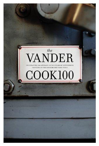 9780692016107: The Vandercook 100: Celebrating 100 Artisans and 100 Years of Letterpress Printing on the Vandercook Proof Press