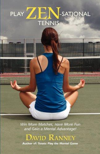 9780692016480: Play Zen-Sational Tennis (Volume 1)