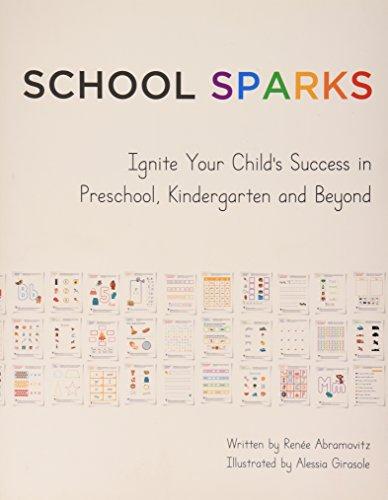 9780692017050: School Sparks: Ignite Your Child's Success in Preschool, Kindergarten and Beyond