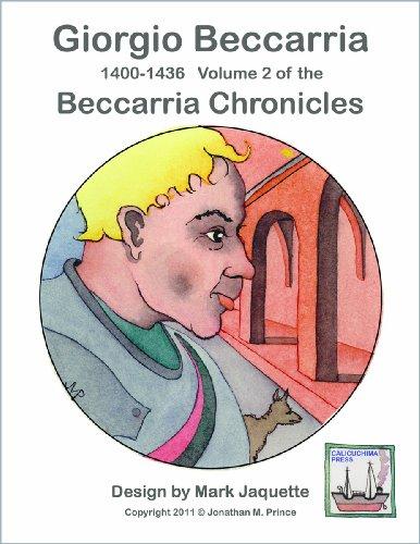 9780692017128: Giorgio Beccarria: 1400-1436 (Beccarria Chronicles)
