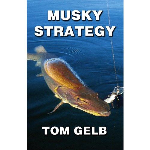 9780692018323: Musky Strategy