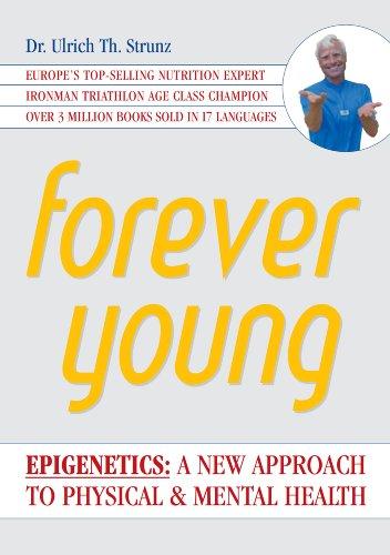 9780692018613: Forever Young: Epigenetics