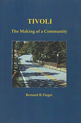 9780692019771: Tivoli: The Making of a Community