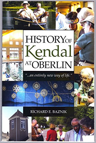 9780692020319: History of Kendal At Oberlin :