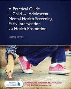 9780692020470: A Practical Guide to Child and Adolescent Mental Health Screening, Early Intervention, and Health Promotion