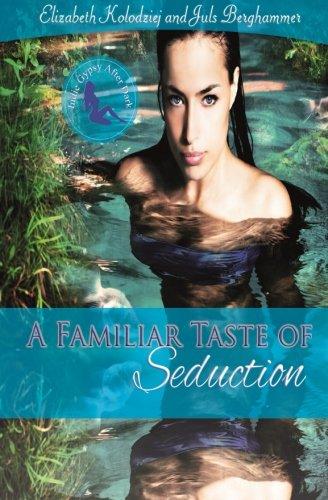 9780692021552: A Familiar Taste of Seduction