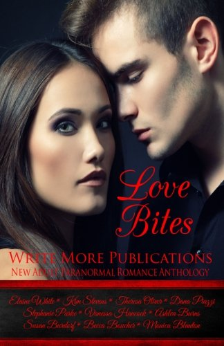9780692022252: Love Bites: Write More Publications New Adult Paranormal Romance Anthology