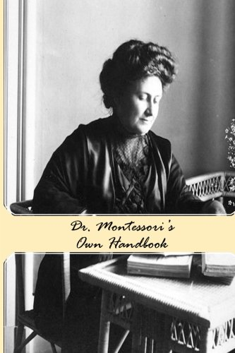 9780692022863: Dr. Montessori's Own Handbook