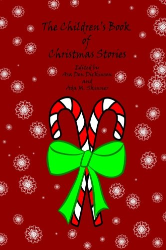 9780692023167: The Children's Book of Christmas Stories
