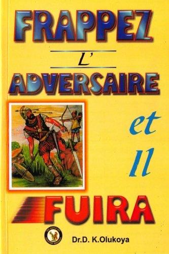 9780692023716: Frappez L'Adversaire et il Fuira (French Edition)