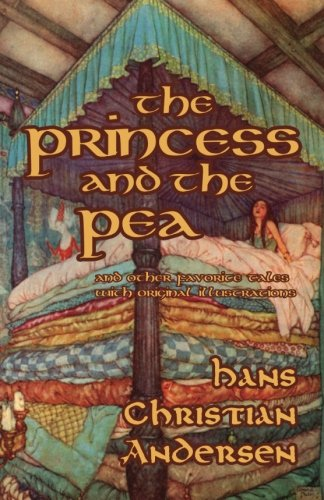 The Princess and the Pea and Other: Hans Christian Andersen