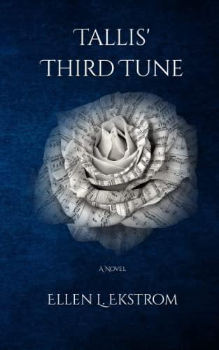 9780692024201: Tallis' Third Tune (Midwinter Sonata, Book 1)