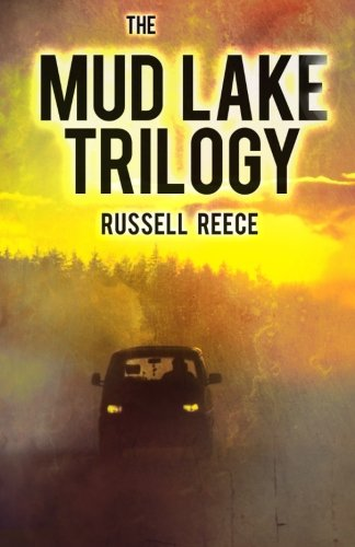 The Mud Lake Trilogy: Reece, Russell