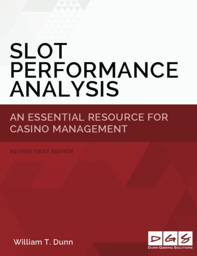 9780692026427: Slot Performance Analysis: An Essential Resource for Casino Operations Management