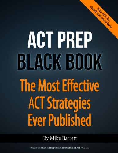 9780692027912: ACT Prep Black Book: The Most Effective ACT Strategies Ever Published