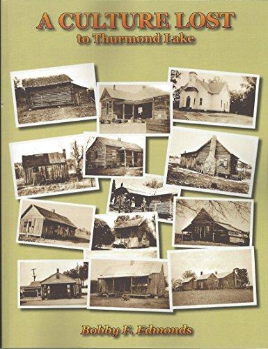 9780692030707: A Culture Lost to Thurmond Lake