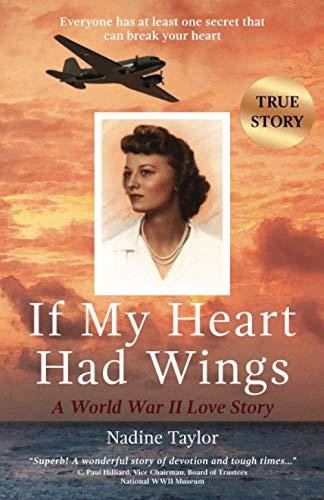 9780692057803: If My Heart Had Wings: A World War II Love Story