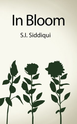 In Bloom: Siddiqui, S I