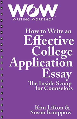 9780692156742: How to Write an Effective College Application Essay: The Inside Scoop for Counselors
