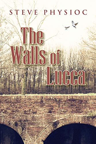 9780692177792: The Walls of Lucca