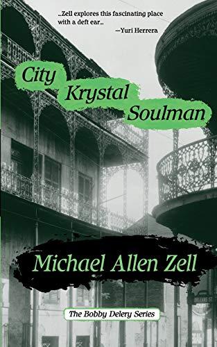 9780692178355: City Krystal Soulman: 3 (Bobby Delery)