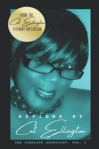 9780692185346: Reviews by Cat Ellington: The Complete Anthology, Vol. 2