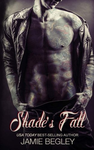 9780692200018: 4: Shade's Fall (The Last Riders) (Volume 4)