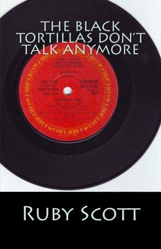 9780692202517: The Black Tortillas Don't Talk Anymore
