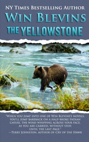9780692203361: The Yellowstone (Wild Rivers West, 1) (Volume 1)