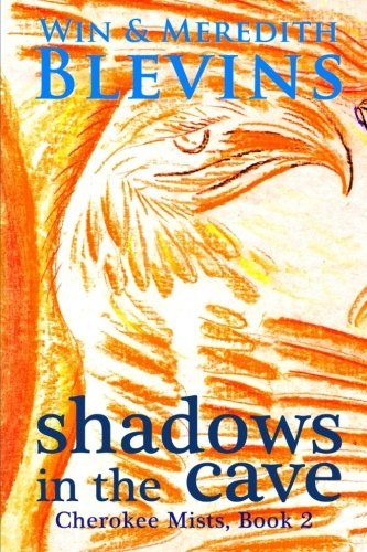 9780692203750: Shadows in the Cave (Cherokee Mists) (Volume 2)
