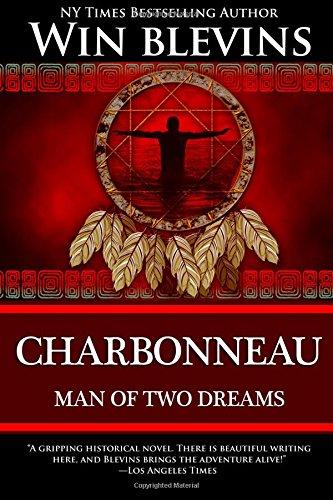 9780692203798: Charbonneau: Man of Two Dreams (American Dreamers)