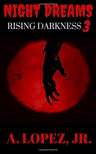 9780692204474: Rising Darkness: Night Dreams #3 (Volume 3)