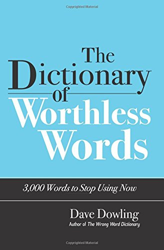 9780692204788: The Dictionary of Worthless Words