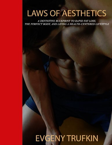 9780692204993: Laws of Aesthetics: A Definitive Blueprint for Rapid Fat Loss, the Perfect Body, and Living a Health-Centered Lifestyle