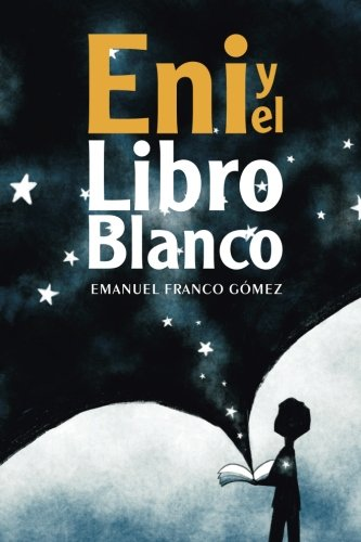 9780692205549: Eni y el libro blanco (Spanish Edition)