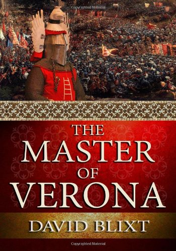 9780692205839: The Master Of Verona - Large Print (Star-Cross'd) (Volume 1)