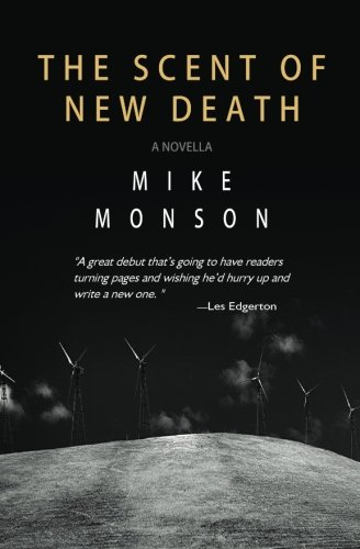The Scent of New Death: Mike Monson