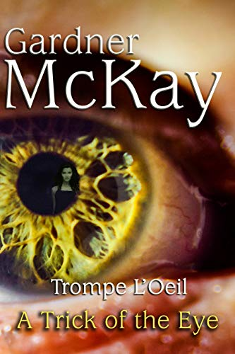 9780692207406: Trompe L'Oeil: A Trick of the Eye