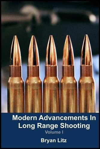 9780692208434: Modern Advancements in Long Range Shooting