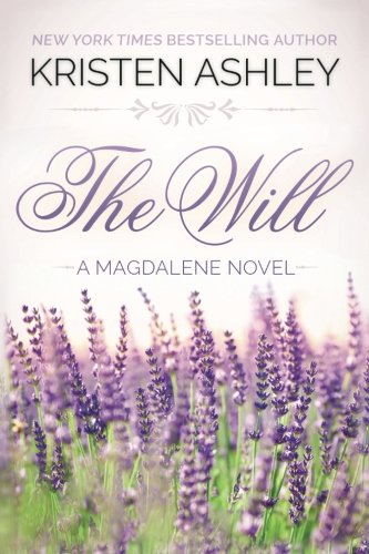 9780692208878: The Will (The Magdalene Series) (Volume 1)