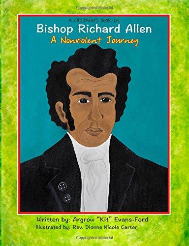 9780692208960: A Children's Book On Bishop Richard Allen: A Nonviolent Journey