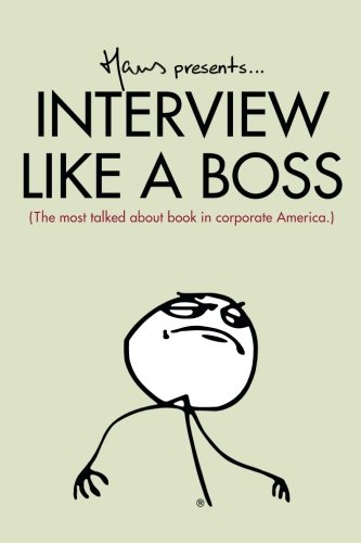 9780692209394: Interview Like A Boss: The most talked about book in corporate America.