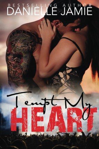 9780692209684: Tempt My Heart
