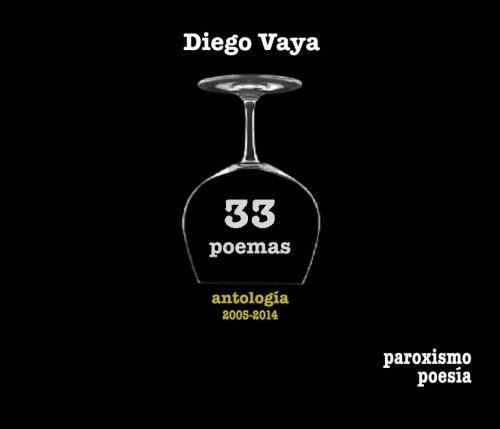 9780692211076: 33 poemas: antología 2005-2014 (paroxismo poesía)